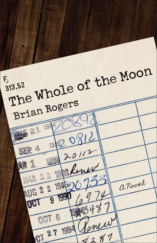 The whole of the moon by Brian Rogers : Epubs free