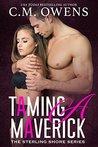 Taming a Maverick (Sterling Shore #11)