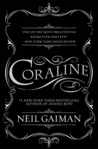 Coraline by Neil Gaiman