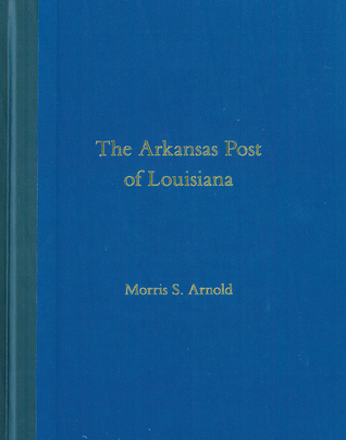 The Arkansas Post of Louisiana