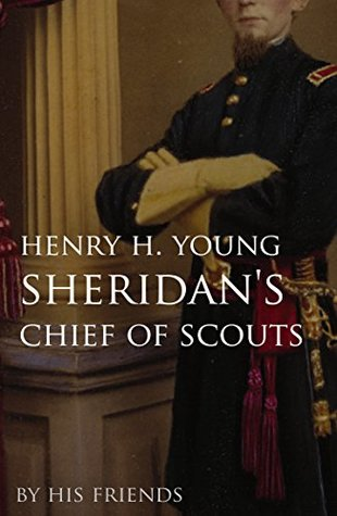 Sheridan's Chief of Scouts (Annotated)
