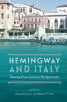 Hemingway and Italy: Twenty-First-Century Perspectives