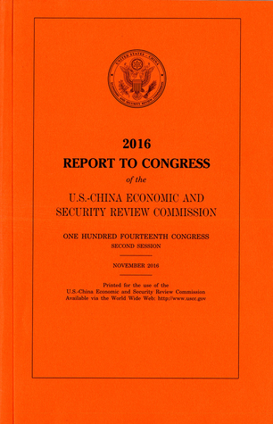 2016 Report to Congress of the U. S.-China Economic and Security Review Commission