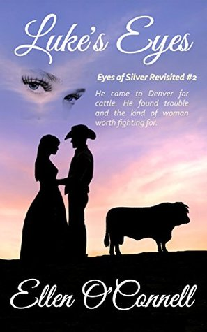 Luke's Eyes (Eyes of Silver Revisited, #2)