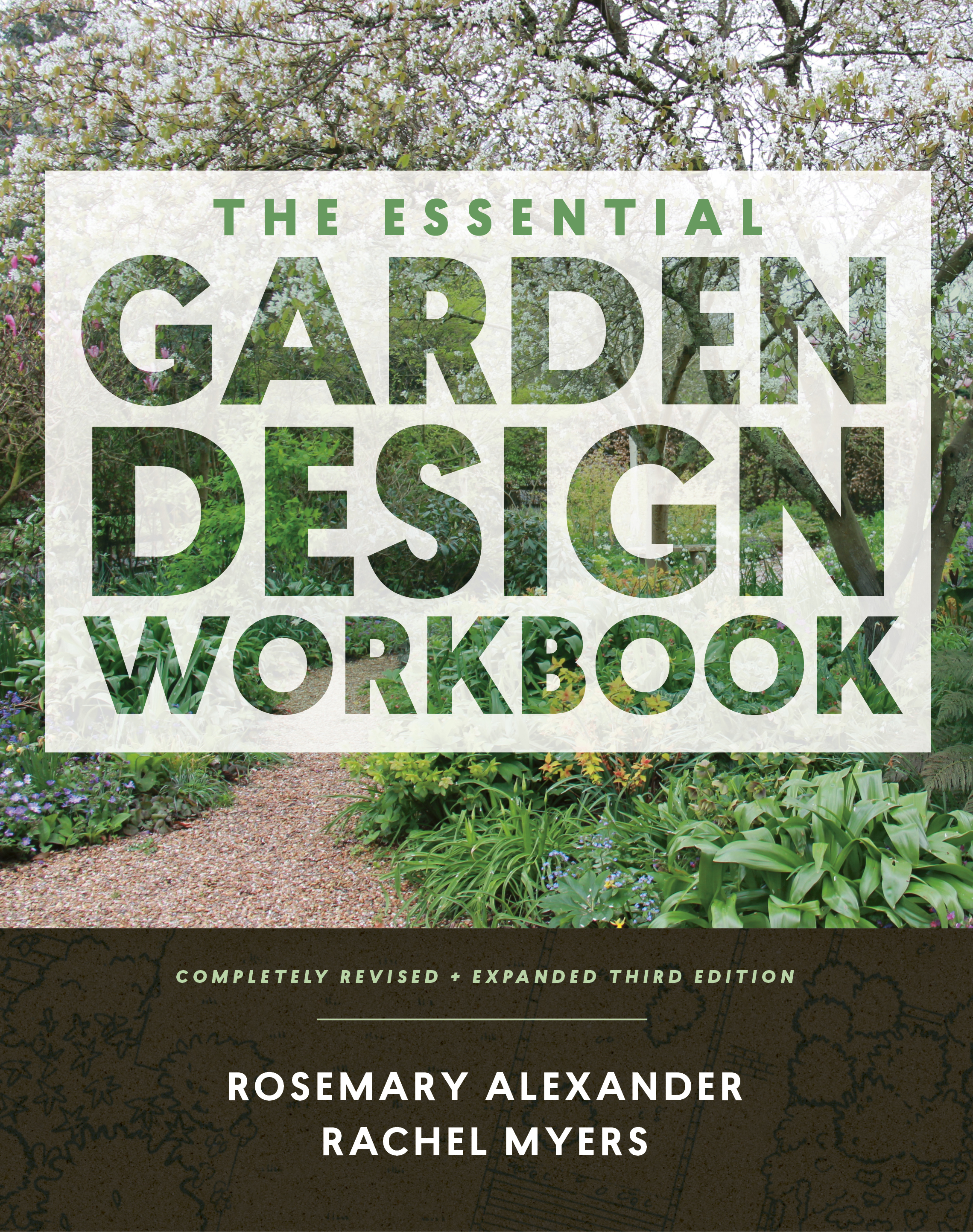 The Essential Garden Design Workbook: Completely Revised and Expanded