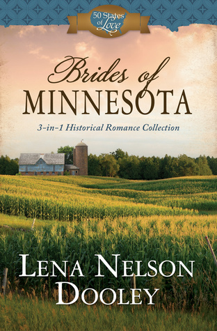 Brides of Minnesota by Lena Nelson Dooley