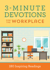 3-Minute Devotions for the Workplace: 180 Inspiring Readings