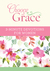 Choose Grace by Ellyn Sanna