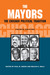 The Mayors: The Chicago Political Tradition