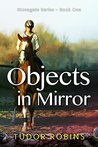 Objects in Mirror (Stonegate Series Book 1)
