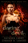 Daring the Devil (Reigning Hell, #1)