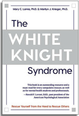 The White Knight Syndrome by Mary C. Lamia