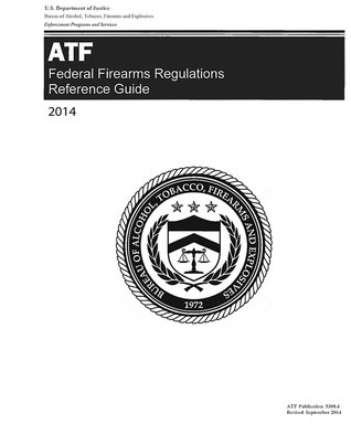 ATF Federal Firearms Regulations Reference Guide, 2014