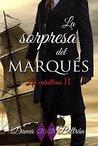 La sorpresa del Marqués by Dama Beltrán