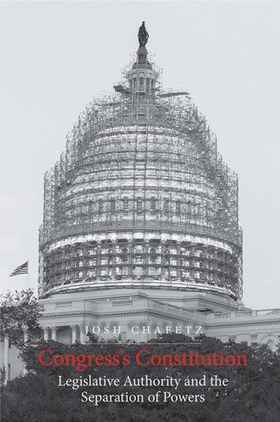 Congress's Constitution: Legislative Authority and the Separation of Powers