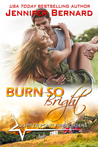 Burn So Bright (Jupiter Point #2)