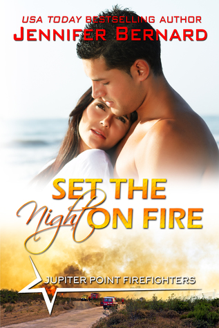 Set the Night on Fire (Jupiter Point, #1)