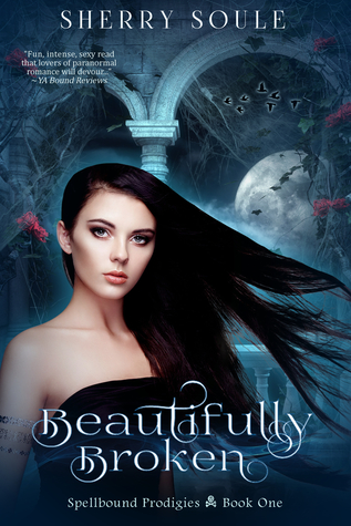 Beautifully Broken - Retitled, WITCY WICKEDNESS by Sherry Soule
