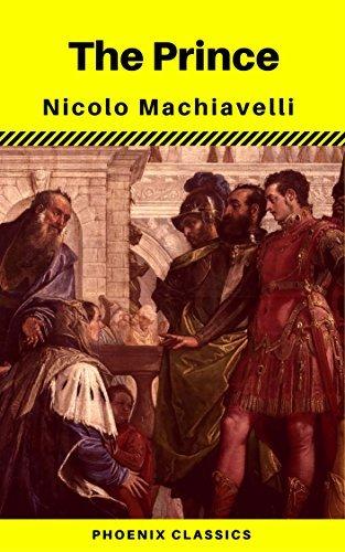 The Prince: By Nicolo Machiavelli