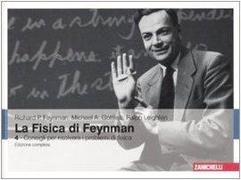 La Fisica Di Feynman. Ediz. Italiana E Inglese Vol. 4   Consigli Per Risolvere I Problemi Di Fisica