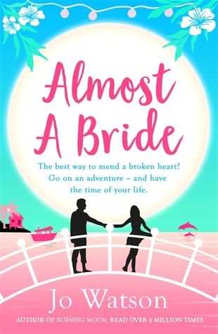 Almost a Bride (Destination Love, #2)