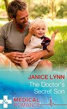The Doctor's Secret Son (Mills & Boon Medical)