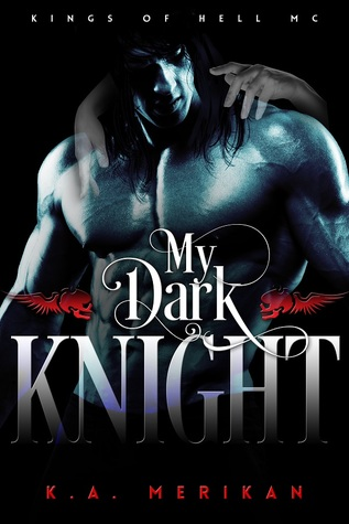 My Dark Knight (Kings of Hell MC, #2)