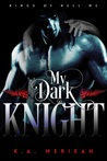 My Dark Knight