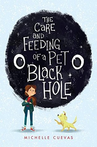 Image result for the care and feeding of a pet black hole by michelle