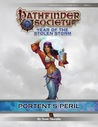 Pathfinder Society Scenario #8-01: Portent's Peril
