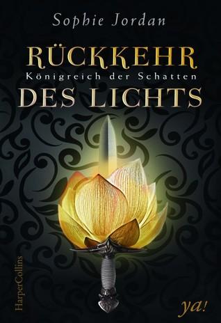 Rückkehr des Lichts (Königreich der Schatten, #2)