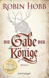 Die Gabe der Könige by Robin Hobb
