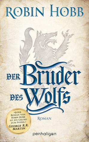 Der Bruder des Wolfs (Die Chronik der Weitseher, #2)