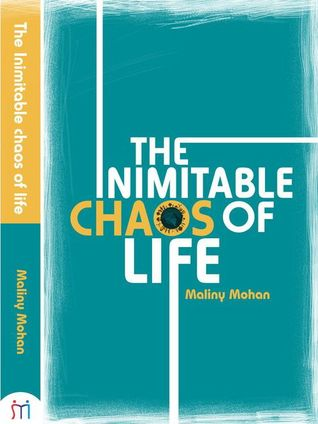 Book Review Opportunity: The Inimitable Chaos Of Life by Maliny Mohan