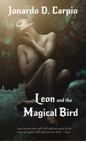 Leon and the Magical Bird