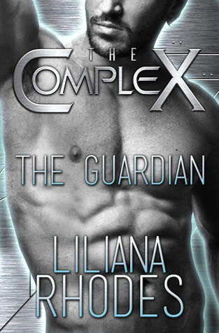 The Guardian(The Complex) - Liliana Rhodes