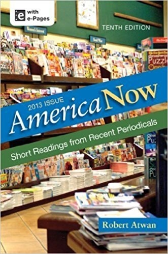 America Now: Short Readings from Recent Periodicals [with Hacker's Rules for Writing & Sommers' Writing About Literature]