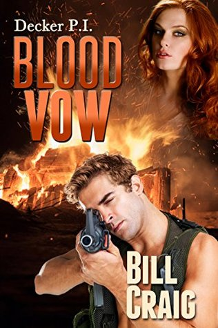 Blood Vow (Decker P.I. Book 12)