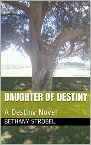 Daughter of Destiny: Fae Fantasy Romance, Book 1 (A Fae Realms Novel)