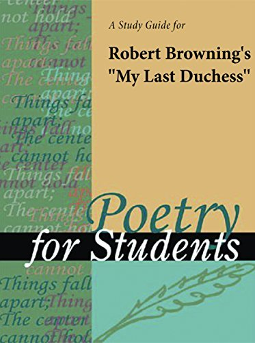 A Study Guide for Robert Browning's My Last Duchess