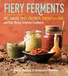 Fiery Ferments by Kirsten K. Shockey