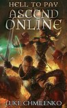 Hell to Pay (An Ascend Online Adventure)
