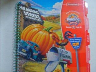 Reading Street Tennesee Grade 5 Unit 6 Teachers Edition (Reading Street, Grade 5 Unit 6)