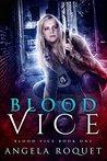Blood Vice (Blood Vice, #1)