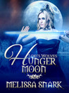 Hunger Moon (Loki's Wolves, #2)