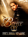 Battle Cry (Loki's Wolves, #3)