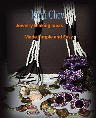 Jewelry Making Ideas Made Simple and Easy