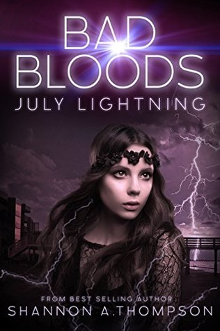 Bad Bloods: July Lightning