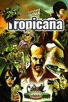 Tropicana (Savage...