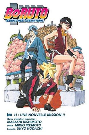 Boruto - Naruto next generations - Chapitre 11 - Une nouvelle mission -